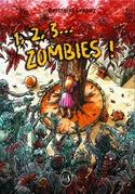 1, 2, 3... Zombies !