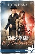 L'embaumeur de Montmartre