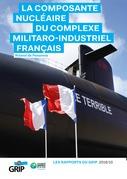 La composante nucléaire du complexe militaro-industriel français