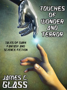 Touches of Wonder and Terror