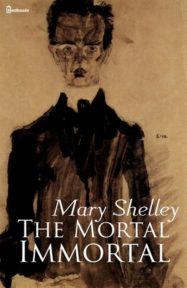 The Mortal Immortal