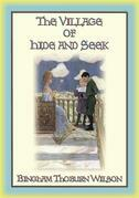THE VILLAGE of Hide and SEEK - a Magical Tale of Adventure for Children