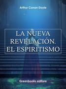 La nueva revelación. El espiritismo