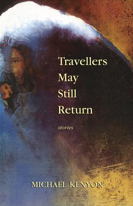 Travellers May Still Return