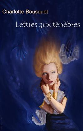 Lettres aux ténèbres