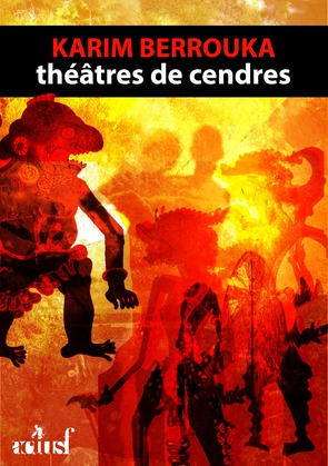 Théâtres de cendres
