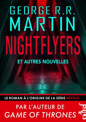 The Nightflyers et autres récits