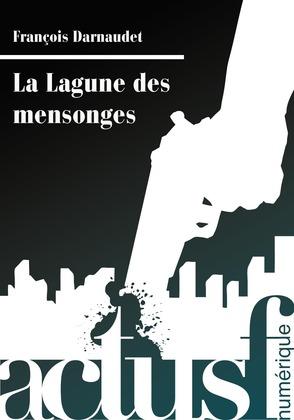 La Lagune des mensonges