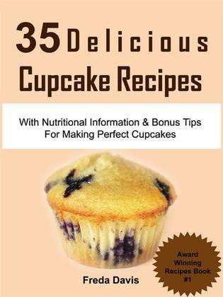 35 Delicious Cupcake Recipes: With Nutritional Information