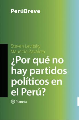 ¿Por qué no hay partidos políticos en el Perú?