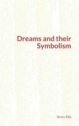 Dreams and their Symbolism