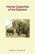 Mental Capacities of the Elephant