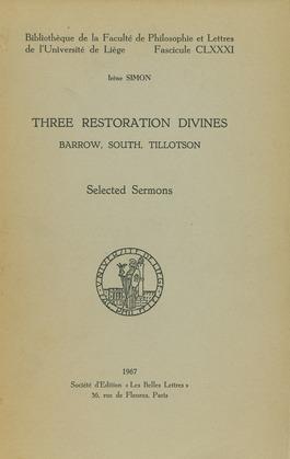 Three Restoration Divines: Barrow, South and Tillotson. Volume I