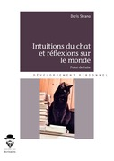 Intuitions du chat et réflexions sur le monde