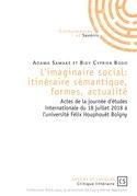 L'imaginaire social: itinéraire sémantique, formes, actualité