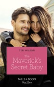 The Maverick's Secret Baby (Mills & Boon True Love) (Montana Mavericks: Six Brides for Six Brother, Book 4)