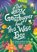 The Lazy Grasshopper And The Wise Bee