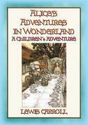 Alice's Adventures in Wonderland - A Fantasy Tale for Children