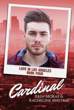 Cardinal (Love in Los Angeles, #4)