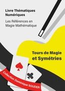 Tours de magie et symétries