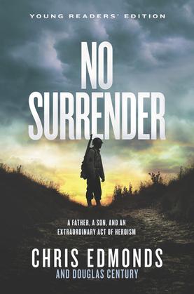 No Surrender Young Readers' Edition