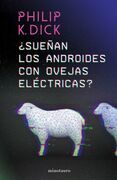 ¿Sueñan los androides con ovejas eléctricas? (Edición mexicana)