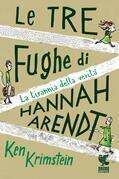 Le tre fughe di Hannah Arendt