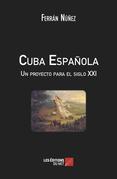 Cuba Española - Un proyecto para el siglo XXI