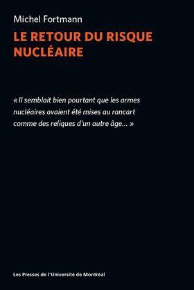 Le retour du risque nucléaire
