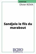 Sandjolo le fils du marabout