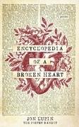 Encyclopedia of a Broken Heart