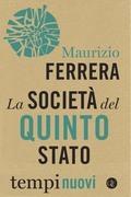 La società del Quinto Stato