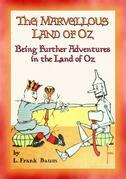 THE MARVELLOUS LAND OF OZ - Book 2 in the Land of Oz series