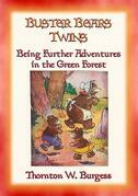 BUSTER BEARS TWINS - another adventure in the Green Forest