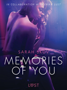 Memories of You - Sexy erotica