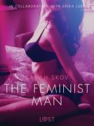 The Feminist Man - Sexy erotica
