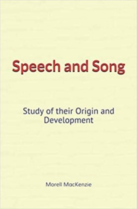 Speech and Song : Study of their Origin and Development