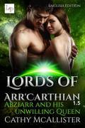 Abziarr and his unwilling Queen - Lords of Arr'Carthian 1.5 English Edition