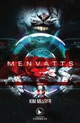 MENVATTS Uncia