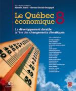 Le Québec économique 8. Le développement durable à l'ère des changements climatiques