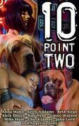 Ten Point Two