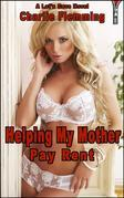 Helping My Mother Pay Rent