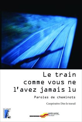 Le train comme vous ne l'avez jamais lu