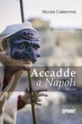 Accadde a Napoli