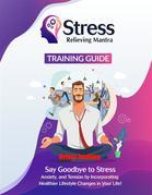 Stress Relieving Mantra Training Guide