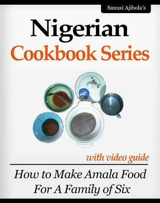 Nigerian Cookbook Series with Video Guide