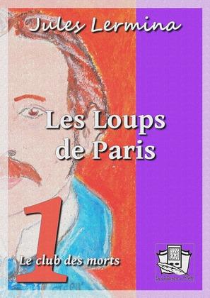 Les Loups de Paris