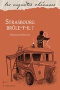 Strasbourg brûle-t-il ?