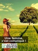 Une femme, c'est compliqué