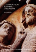 La sculpture figurée du XIIIe siècle en Bourgogne